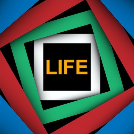 geometric art with the word 'life' in the middle; maintaining creativity and innovation is essential for leading a fulfilling life